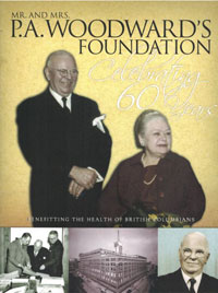 2013: The Mr. and Mrs. P.A. Woodward's Foundation 60th Anniversary Magazine